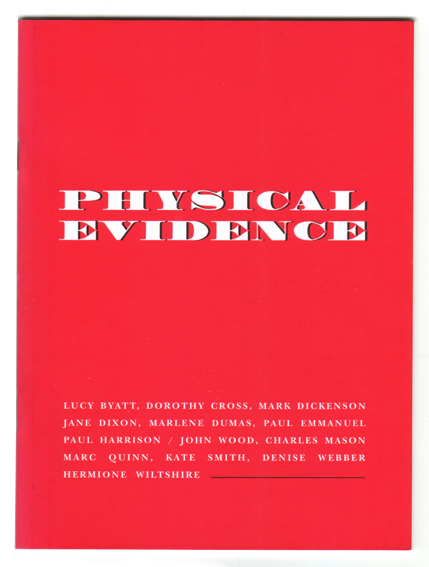 Denise Webber - Physical Evidence